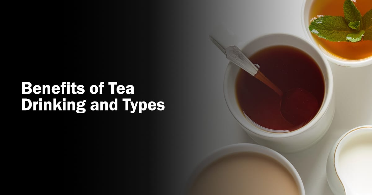 the benefits of tea drinking