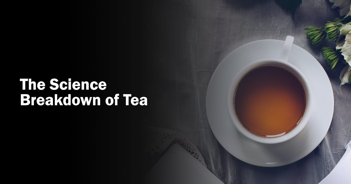the science of tea