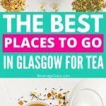 Tea in Glasgow | Tearooms in Glasgow | Afternoon Tea Service in Glasgow | Tea Tasting in Glasgow | Best Afternoon Tea in Glasgow | What to see in Glasgow | Glasgow Afternoon Tea Rooms | #glasgow #scotland #uk #england #tea