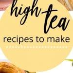 What is High Tea? | High Tea Recipes | Serving High Tea | Afternoon Tea Service | Afternoon Tea Sweet and Savoury | Recipes for Afternoon Tea | Serving High Tea | Recipes to Serve with Tea | Best Afternoon Tea Recipes | What to Make with Afternoon Tea | #tea #baking #recipes #sweets #hightea