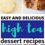 Sweets for High Tea | What to Make for Afternoon Tea | What Sweets go With Afternoon Tea? | What's the Best Thing to Make with Afternoon Tea? | What's Served With Afternoon Tea? | How do you Make Afternoon Tea? | What is High Tea? | #tea #hightea #afternoontea #recipes #baking