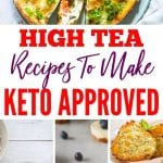 Keto High Tea | Keto Tea Recipes | Keto Scones | Keto Cakes | Keto Baking | Keto Baking Recipes | Keto Recipes | Keto Cooking | Keto Tea Time | #keto #ketobaking #ketohacks #ketorecipes #tea
