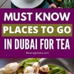 Tea in Dubai | Dubai Tea Shops | Afternoon Tea Dubai | Tea houses in Dubai | Tea Drinking in Dubai | Dubai Teas | High Tea in Dubai | #tae #dubai #travel #saudiarabia #hightea #afternoontea