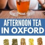 Best Tea in Oxford | Places for Afternoon Tea in Oxford | High Tea in Oxford | Tea in Oxford | Where to Have Tea in Oxford | Oxford Tea Travel | The Best Tea Shops in Oxford | Oxford Tea rooms | #tea #oxford #travel #reviews #afternoontea