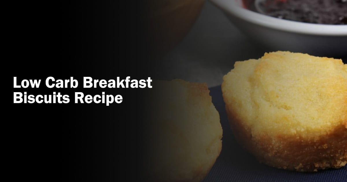 Low carb breakfast biscuit recipe