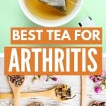 Teas for Arthritis | Is Tea Good for Arthritis? | Herbal Teas for Arthritis | Teas for Inflammation | Does Tea Help with Pain? | What's the Best Herbal Tea for Chronic Arthritis | #arthritis #tea #herbaltea #naturalremedy