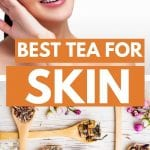 Is Tea Good for Your Skin? | Best Tea for Skin | Tea for Acne | Drinking Tea is Good for Skin Health | Tea That Helps Collagen | Revitalizing Teas | Herbal Tea for Your Skin | #tea #herbaltea #skinhealth #skin #naturalremedy