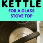 What Kettle to Use on a Glass Stovetop | Best Kettle for Glass Stovetops | Can You Use a Tea Kettle on a Glass Cooktop? | Best Tea Kettles for Glass Stoves | #glassstove #kettle #tea #brewing #reviews