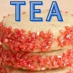 Cookie Recipes for Afternoon Tea | Best Teas to Serve With Cookies | Cookie to Make With Tea | Best Cookie and Tea Pairings | What Cookies Go Best With Tea | Cookies to Make For Afternoon Tea| Afternoon Tea cookie Recipes | #tea #cookies #recipes #afternoontea #baking