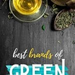 Best Brands of Green Tea | What's the Best Green Tea | The Healthiest Kind of Green Tea | Different Varieties of Green Tea | Best Green Tea at the Store | #greentea #tea #healthbenefits #healthy #tealeaf