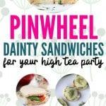Pinwheel and Dainty Sandwiches | Dainty Sandwich Recipes | Pinwheel Sandwich Recipes | High Tea Savories | Savory High Tea Recipes | Sandwich Tea Recipes | Recipes for Making Tea Sandwiches | Tea Time Sandwich Recipes | Tea Time Recipes | #recipes #hightea #afternoontea #tea #sandwiches