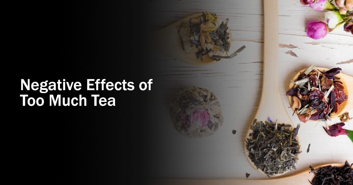Negative Effects of Tea